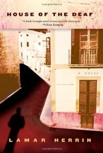 House of the Deaf, by Lamar Herrin